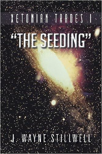 Xetonian Trades I: 'The Seeding'