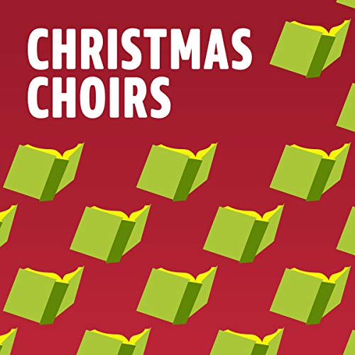 (Christmas Choirs)