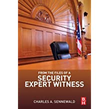From the Files of a Security Expert Witness