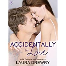 Accidentally in Love (Friends First)