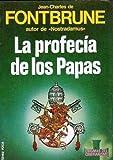 img - for La Profecia de Los Papas (Spanish Edition) by Jean Charles De Fontbrune (1985-09-04) book / textbook / text book