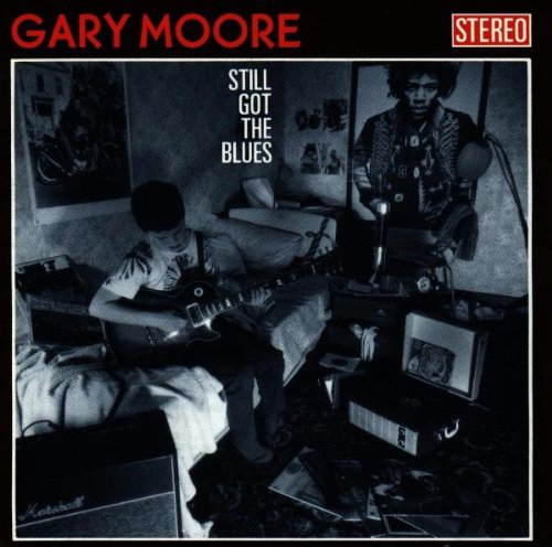 Still Got The Blues (Best Of Gary Moore)