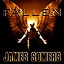 Fallen: Descendants Saga, Book 1 Audiobook by James Somers Narrated by Duncan White