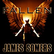 Fallen: Descendants Saga, Book 1 | James Somers