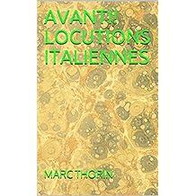 AVANTI!     LOCUTIONS ITALIENNES (French Edition)
