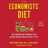 img - for The Economists' Diet: Two Formerly Obese Economists Find the Formula for Losing Weight and Keeping It Off book / textbook / text book