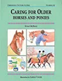 Caring for Older Horses and Ponies, Susan McBane, 1872119700