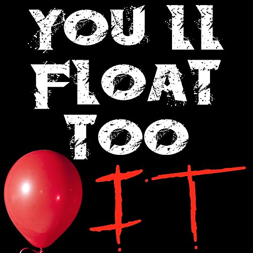 You'll Float Too (From IT Movie Soundtrack)