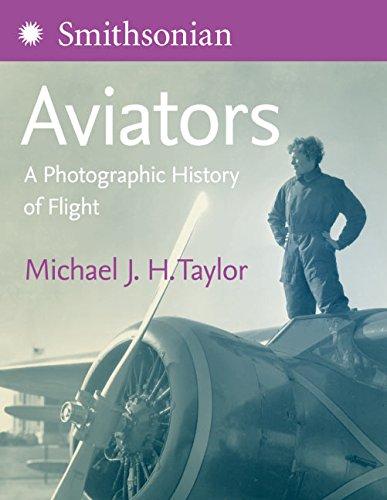 Aviators: A Photographic History of Flight