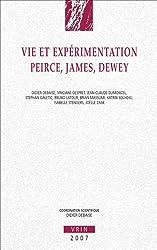 Vie et Expérimentation. Peirce, James, Dewey