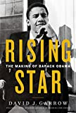 NEW YORK TIMES BESTSELLER      Rising Star is the definitive account of Barack Obama's formative years that made him the man who became the forty-fourth president of the United States—from the Pulitzer Prize-winning author of Bearing the Cros...