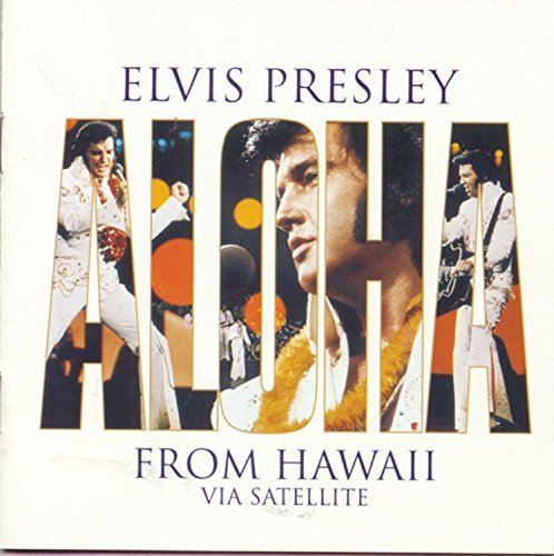 Aloha from Hawaii via Satellite by Presley, Elvis [1998]