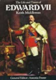 The Life and Times of Edward VII by Keith Middlemas front cover