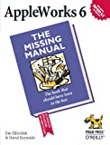 AppleWorks 6: the Missing Manual, Jim Elferdink, David Reynolds, 156592858X