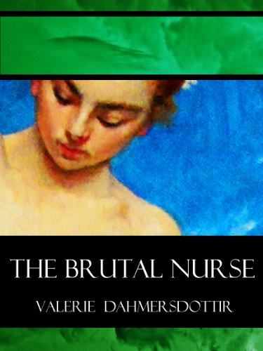Venus in Hell: The Brutal Nurse