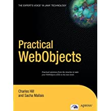 Practical WebObjects by Charles Hill (2004-08-16)