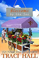 Blossoms by the Sea - A Read by the Sea Valentine's Day Romantic Comedy Contemporary Romance Series