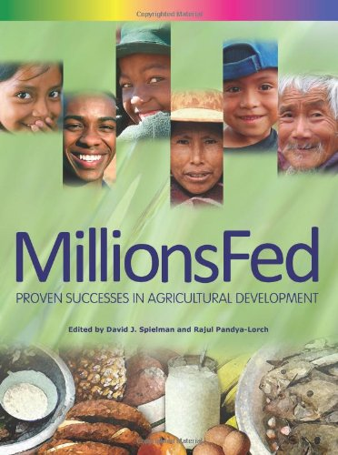 Millions Fed: Proven Successes in Agricultural Development