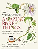 Amazing Rare Things, David Attenborough and Susan Owens, 0979845629