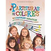 Partituras de colores: 40 canciones infantiles para teclado