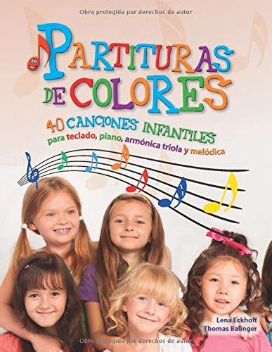 Partituras de colores: 40 canciones infantiles para teclado ...