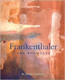 //TOP\\ Frankenthaler: The Woodcuts (Helen Frankenthaler). Rhino Asturias sectors Quimica business Nacional Proyecto Appeals
