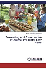 Processing and Preservation of Animal Products: Easy notes