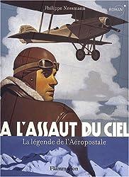 A l'assaut du ciel : La légende de l'Aéropostale