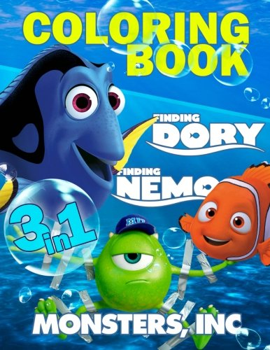 Coloring Book 3 in 1: Nemo, Dory and Monsters Inc.