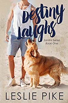 Destiny Laughs by Leslie Pike