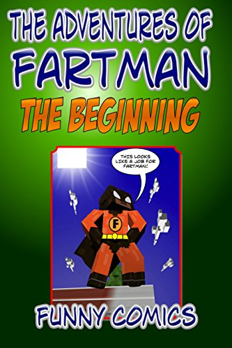 The Adventures Of Fart Man – The Beginning