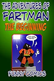 The Adventures Of Fart Man - The Beginning