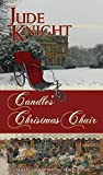 Candle's Christmas Chair (The Golden Redepennings Book 0)