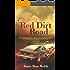 Red Dirt Road (Saving Angels Book 2)