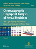 img - for Chromatographic Fingerprint Analysis of Herbal Medicines Volume III: Thin-layer and High Performance Liquid Chromatography of Chinese Drugs book / textbook / text book