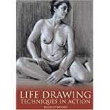Life Drawing: Techniques in Action