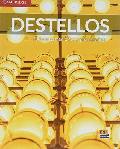 Destellos Intermediate Student's Book + ELEteca by Meana Celia