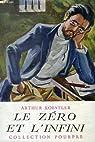 Le zéro et l'infini. par Koestler
