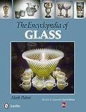 The Encyclopedia of Glass, Mark Pickvet, 0764339257
