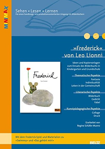 »Frederick« von Leo Lionni: Ideen und Kopiervorlagen zum Einsatz des Bilderbuchs in Kindergarten und Grundschule. Mit dem Frederick-Spiel und ... »Das gehört mir« (Lesen - Verstehen - Lernen)