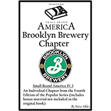 Small Brand America IV.3: Brooklyn Brewery Chapter