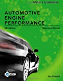 Today's Technician : Automotive Engine Performance Classroom and Shop Manuals, Pickerill, Ken, 1133592899