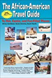 The African-American Travel Guide, Jon Haggins, 0970222408