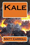 Kale, Matt Carroll, 1463565631