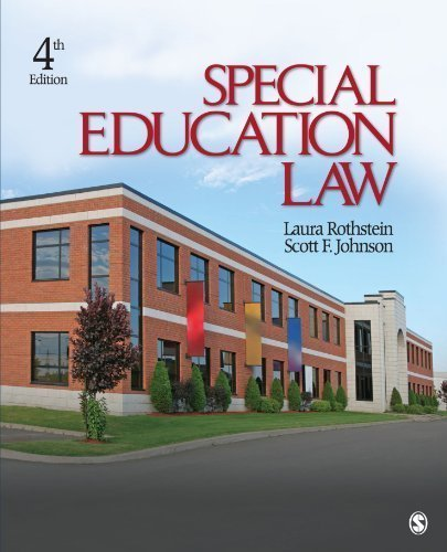 Special Education Law 4th edition by Rothstein, Laura F., Johnson, Scott F. (2009) Paperback