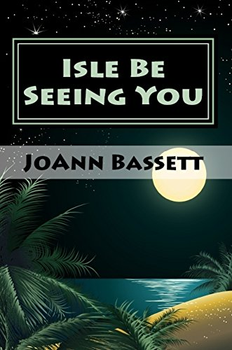 Isle Be Seeing You (Islands of Aloha Mystery Book 9) cover