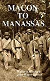 img - for MACON TO MANASSAS book / textbook / text book