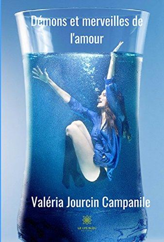 Démons et merveilles de l'amour: Recueil (French Edition)