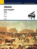 Suite Espagnole, Op. 47: Piano Solo (Schott Piano Classics)