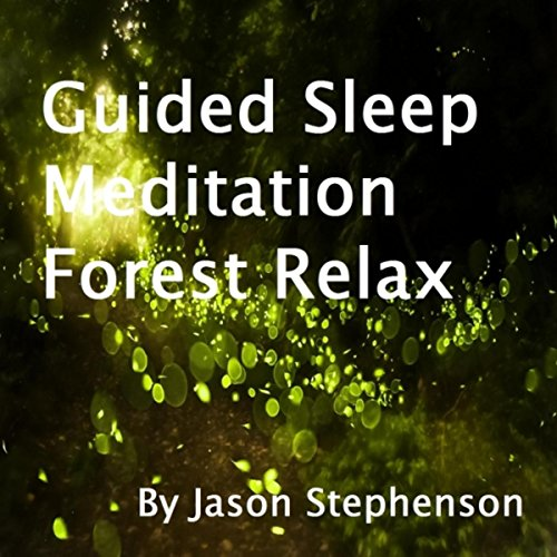 Guided Sleep Meditation Forest...